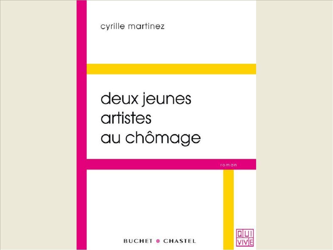 DEUX JEUNES ARTISTES AU CHOMAGE