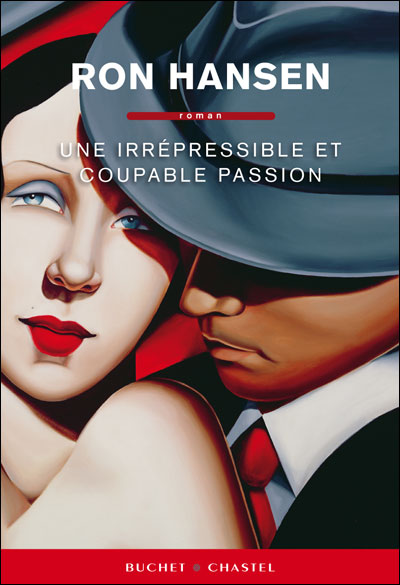 UNE IRREPRESSIBLE ET COUPABLE PASSION