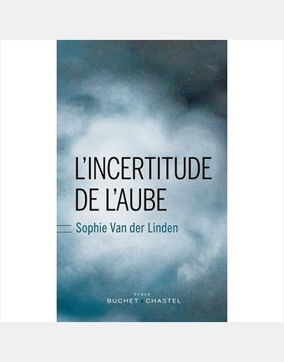 L INCERTITUDE DE L AUBE