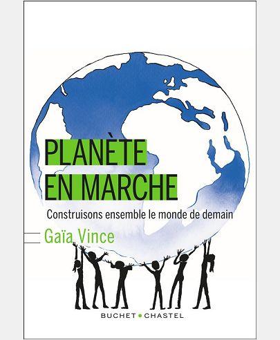 PLANETE EN MARCHE, CONSTRUISONS ENSEMBLE LE MONDE DE DEMAIN