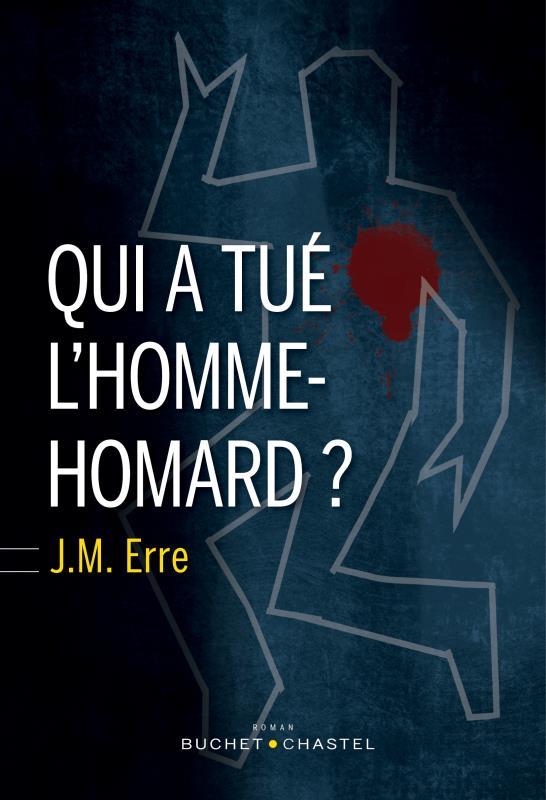 QUI A TUE L'HOMME-HOMARD?