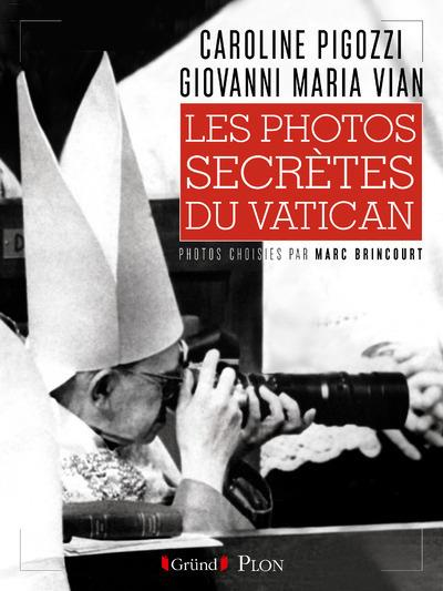 LES PHOTOS SECRETES DU VATICAN