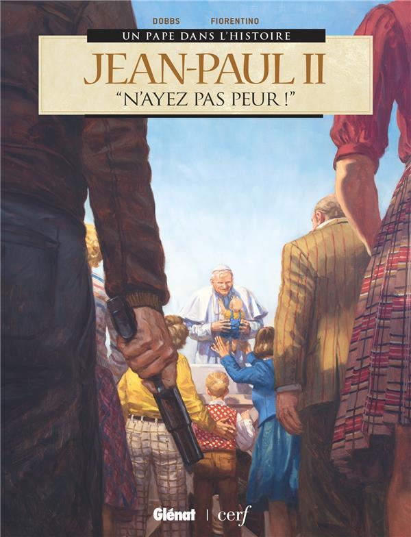 """JEAN-PAUL II - """"N'AYEZ PAS PEUR !"""""""