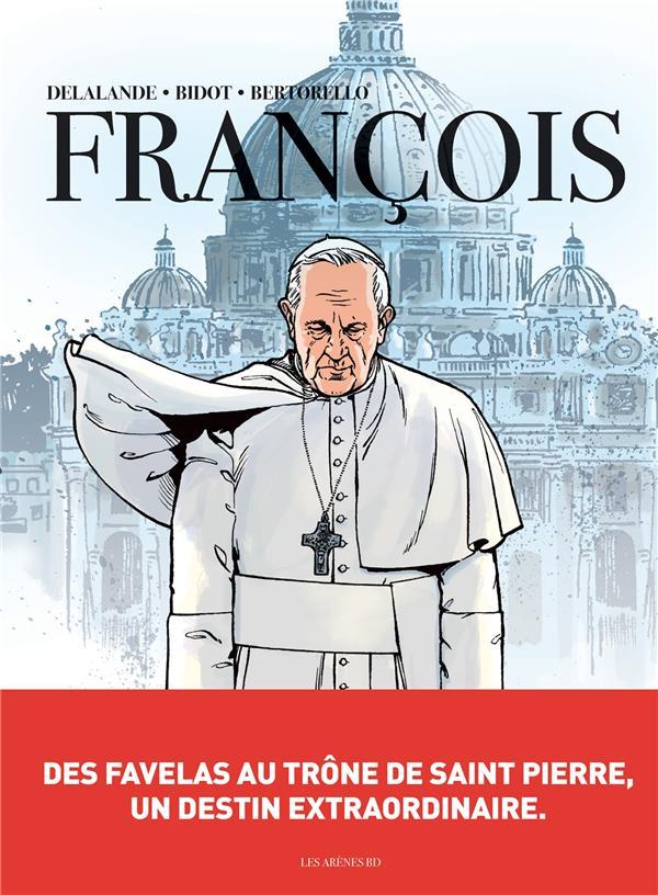 FRANCOIS - DES FAVELAS AU TRONE DE SAINT-PIERRE