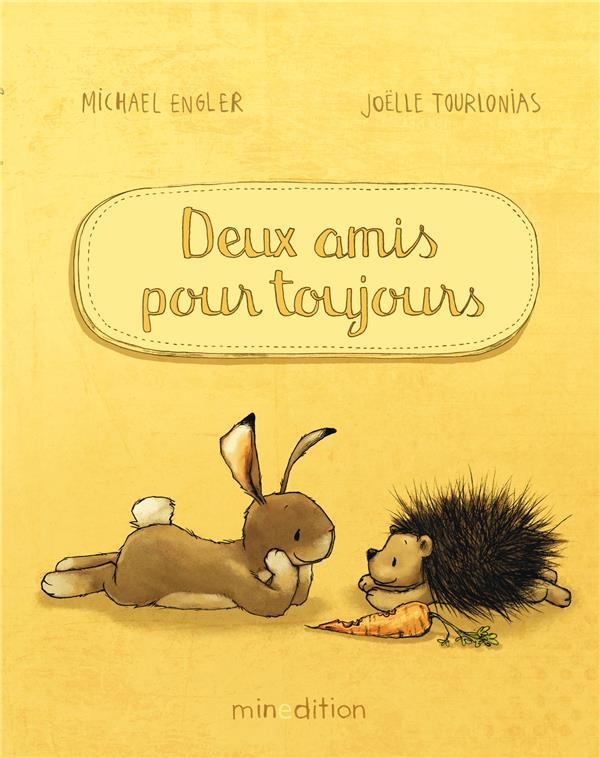 DEUX AMIS POUR TOUJOURS