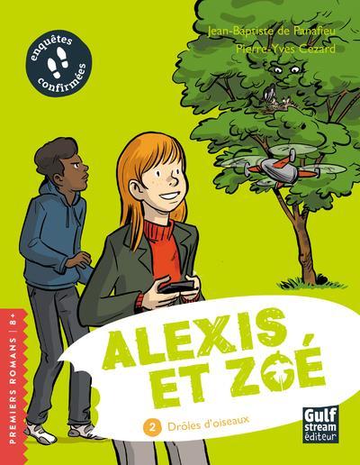 ALEXIS ET ZOE - TOME 2 DROLES D'OISEAUX