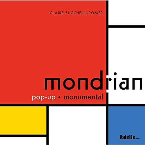 MONDRIAN POP-UP MONUMENTAL