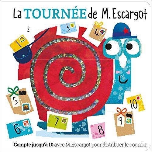 LA TOURNEE DE M. ESCARGOT
