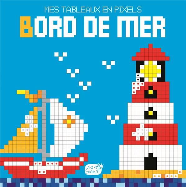 BORDS DE MER (MES TABLEAUX EN PIXELS)