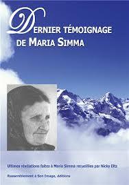 DERNIERS TEMOIGNAGES DE MARIA SIMMA