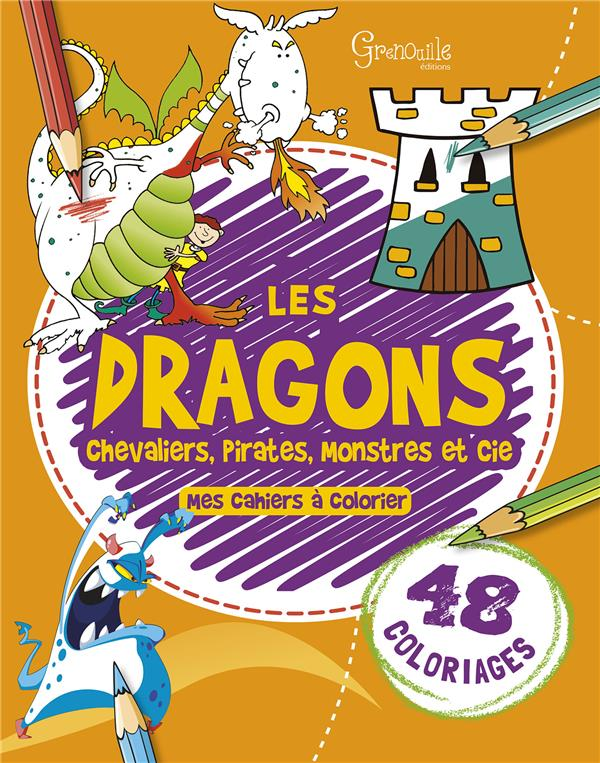 DRAGONS, CHEVALIERS, PIRATES, MONSTRES