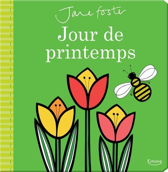 JOURS DE PRINTEMPS (COL. JANE FOSTER)