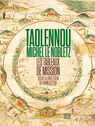 TAOLENNOU - MICHEL LE NOBLETZ. LES TABLEAUX DE MIS