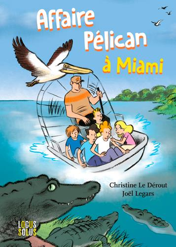 L'AFFAIRE PELICAN A MIAMI