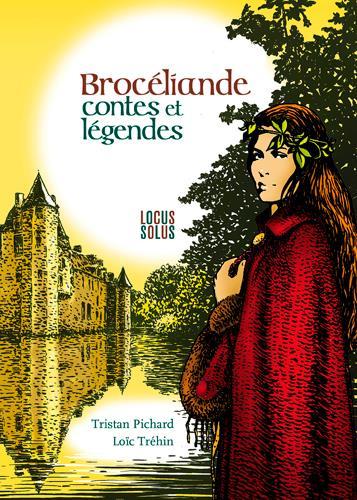 BROCELIANDE - CONTES ET LEGENDES
