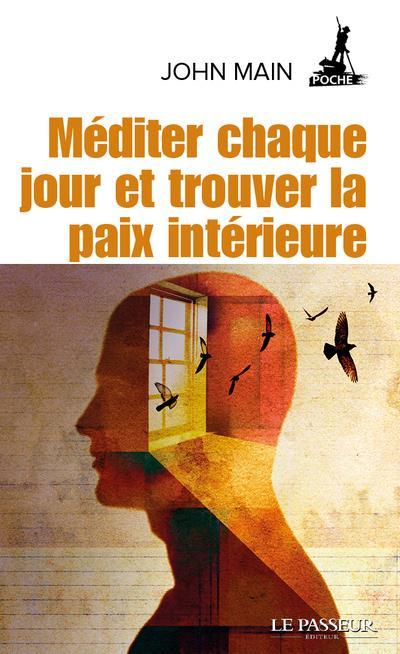 MEDITER CHAQUE JOUR ET TROUVER LA PAIX INTERIEURE