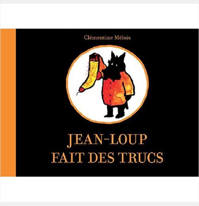 JEAN-LOUP FAIT DES TRUCS