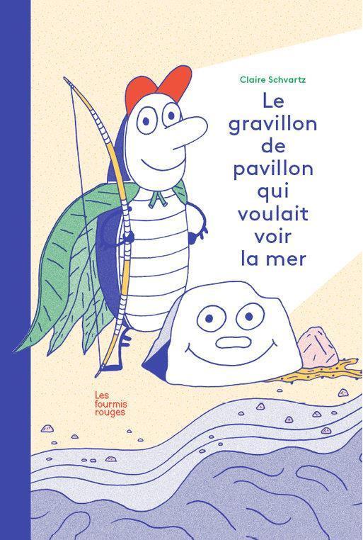 LE GRAVILLON DE PAVILLON QUI VOULAIT VOIR LA MER