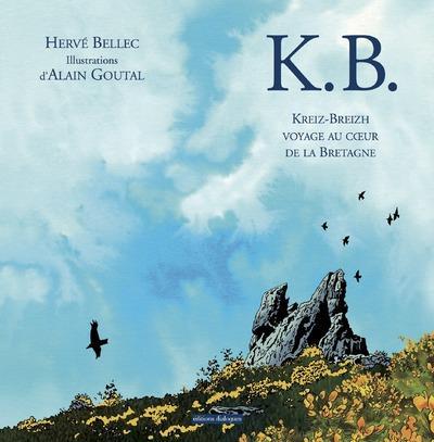 K.B. VOAYGE AU COEUR DE LA BRETAGNE
