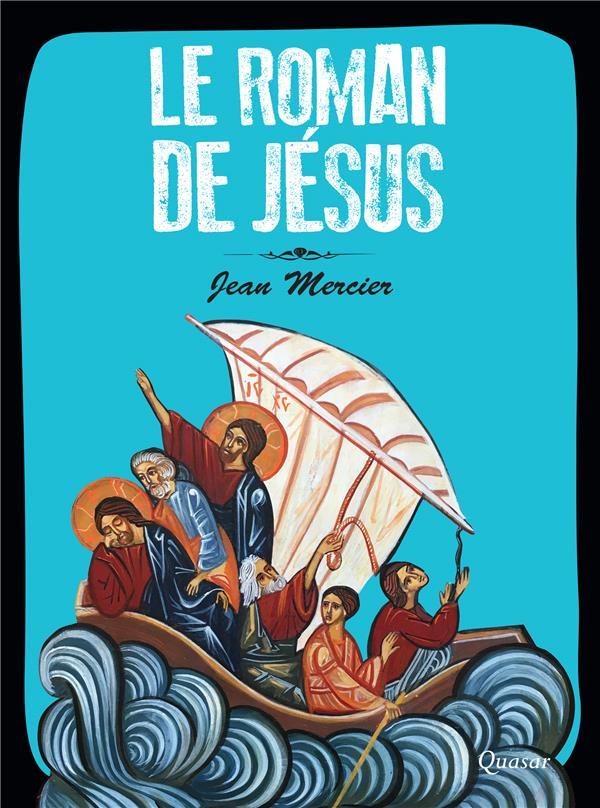 LE ROMAN DE JESUS