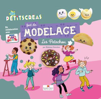 LES PETITSCREAS FONT DU MODELAGE - LES PATACHOU