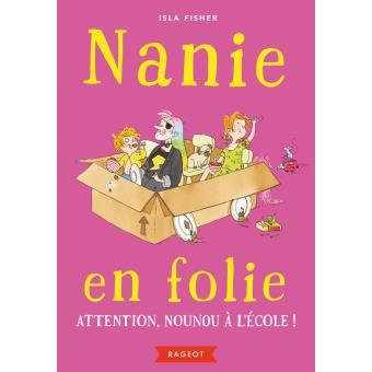 NANIE EN FOLIE - ATTENTION, NOUNOU A L'ECOLE !