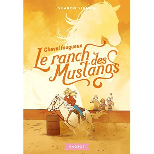 LE RANCH DES MUSTANGS - CHEVAL FOUGUEUX
