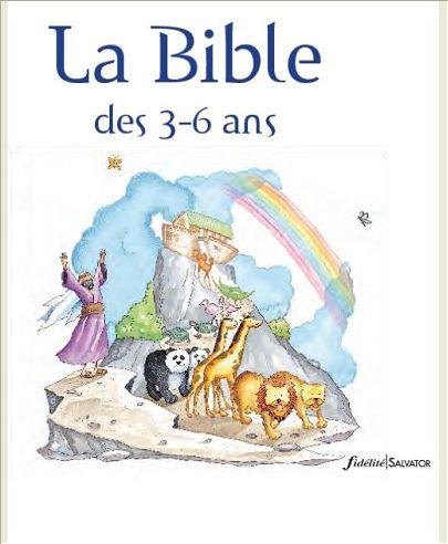 LA BIBLE DES 3 A 6 ANS