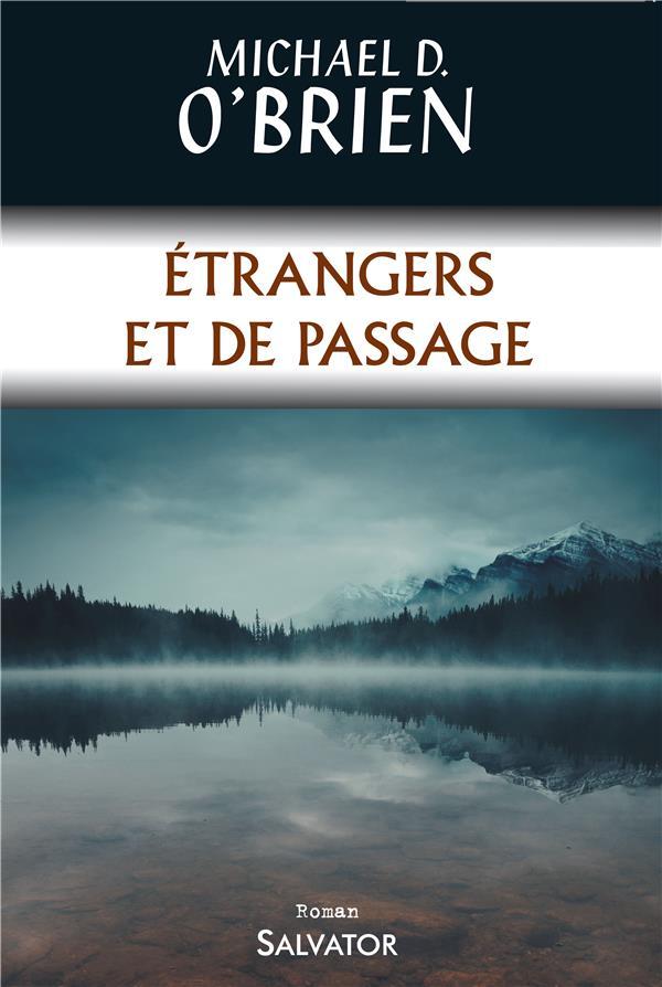 ETRANGERS ET DE PASSAGE