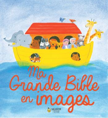 MA GRANDE BIBLE EN IMAGES