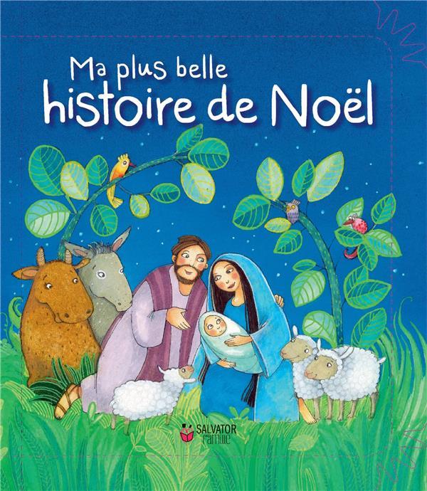 MA PLUS BELLE HISTOIRE DE NOEL