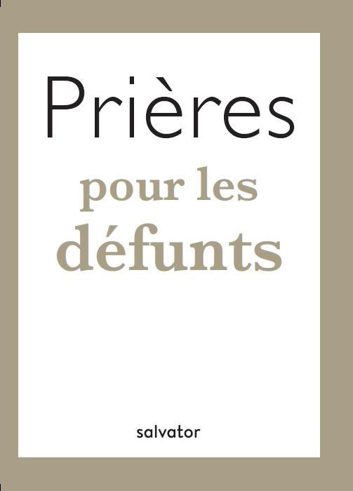 PRIERES POUR LES DEFUNTS