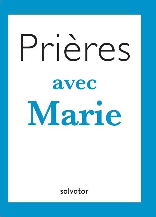 PRIERES AVEC MARIE