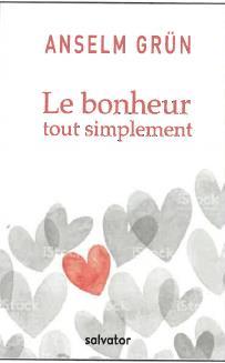 LE BONHEUR TOUT SIMPLEMENT