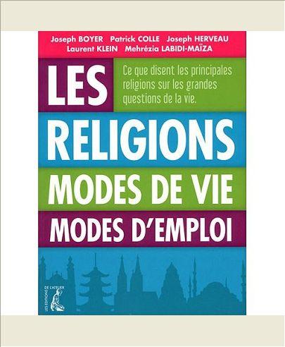 RELIGIONS MODES DE VIE MODES D'EMPLOI