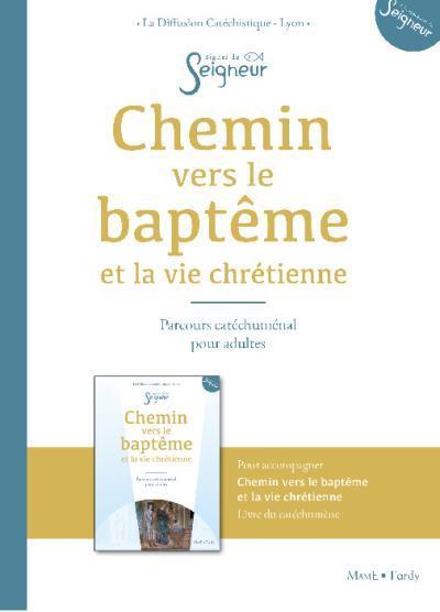 CHEMIN VERS LE BAPTEME ADULTE - DOC ACCOMPAGNATEUR