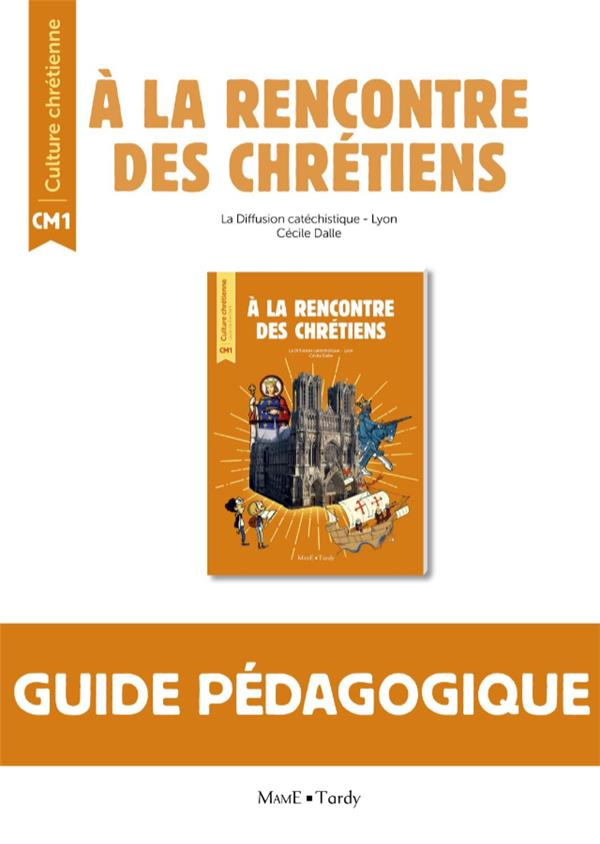 A LA RENCONTRE DES CHRETIENS LIVRE DU MAITRE CM1