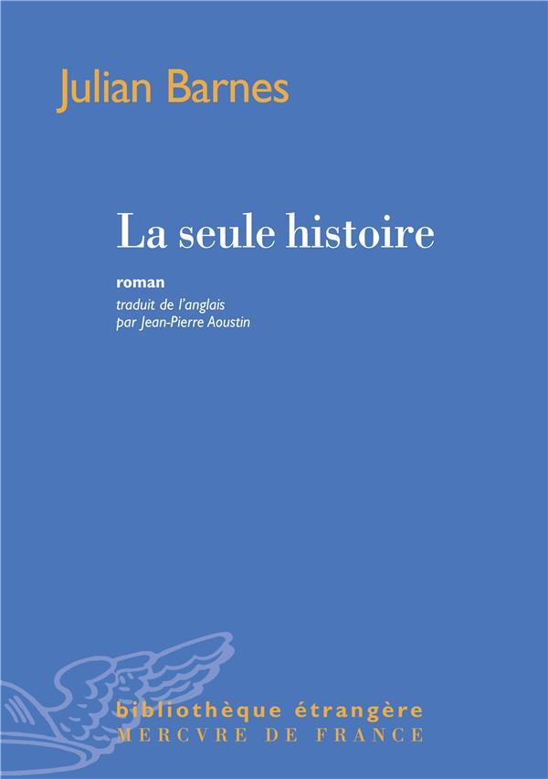 LA SEULE HISTOIRE