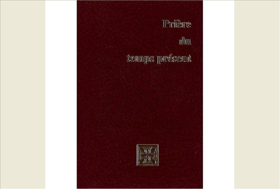 PRIERE DU TEMPS PRESENT / FORMAT POCHE