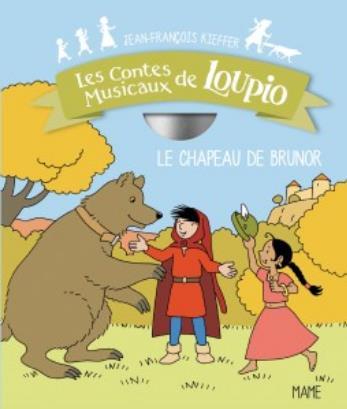 LE CHAPEAU DE BRUNOR (+CD)