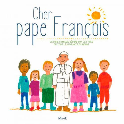 CHER PAPE FRANCOIS