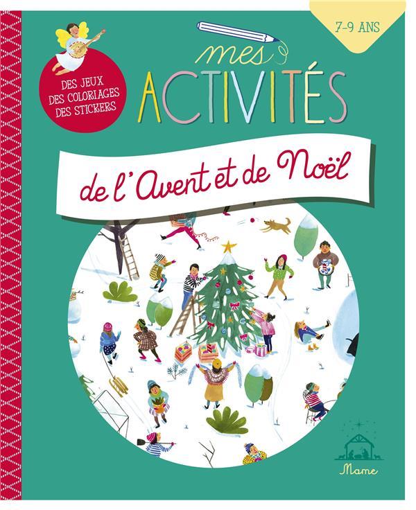 MES ACTIVITES DE L'AVENT ET NOEL (7-9 ANS)