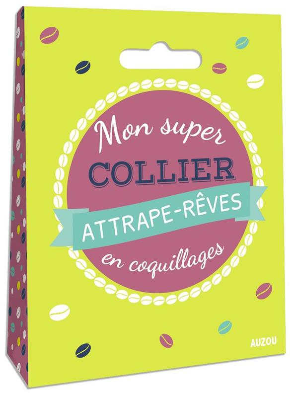 MON SUPER COLLIER ATTRAPE-REVES EN COQUILLAGES