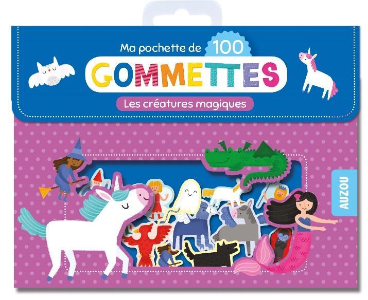 MES 100 GOMMETTES - LES CREATURES MAGIQUES