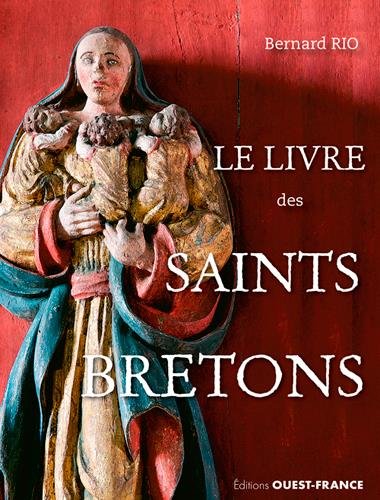 LE LIVRE DES SAINTS BRETONS
