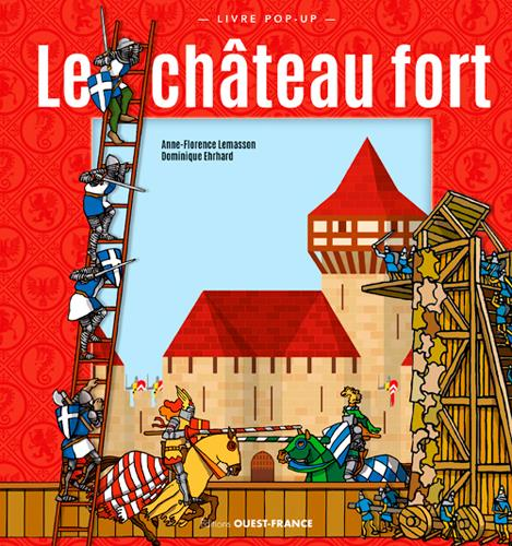LE CHATEAUX FORT. POP-UP