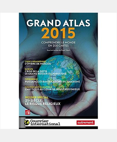 GRAND ATLAS 2015, ATLAS AUTREMENT