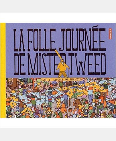 LA FOLLE JOURNEE DE MR TWEED