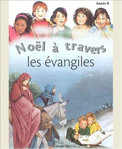 NOEL A TRAVERS LES EVANGILES-ANNEE B