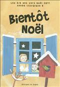 BIENTOT NOEL LES 5/8 ANS VERS NOEL 2011